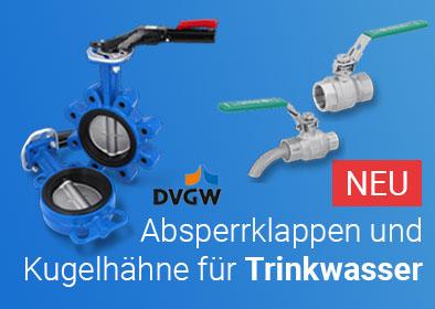 Kugelhähne & Absperrklappen nach DVGW Trinkwasser